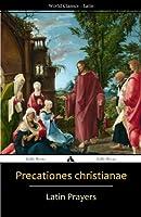 Precationes Christianae: Latin Prayer Book