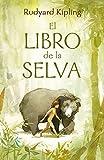 El libro de la selva (Colección Alfaguara Clásicos)