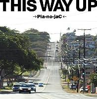 THIS WAY UP by PIA-NO-JAC (2010-09-01)