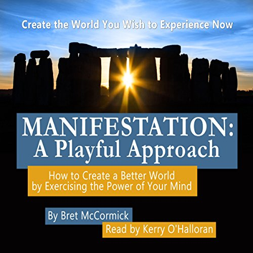 Manifestation: A Playful Approach audiobook cover art