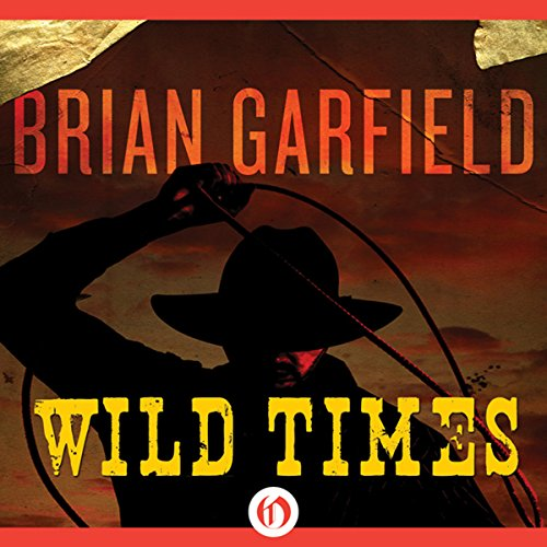 Wild Times audiobook cover art