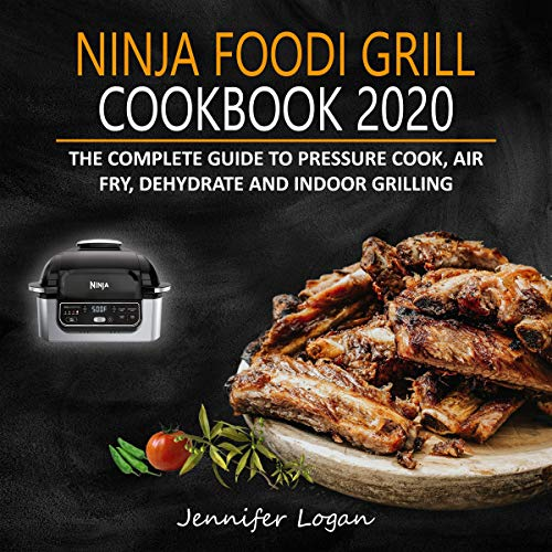 Ninja Foodi Grill Cookbook 2020 cover art