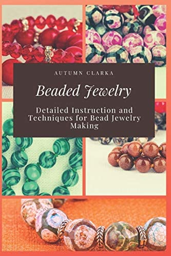 Beaded Jewelry Detailed Instruction and Techniques for Bead Jewelry Making product image