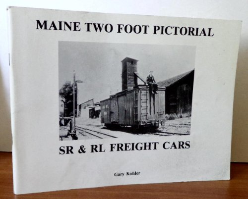 Maine Two Foot Pictorial SR & RL Freight Cars