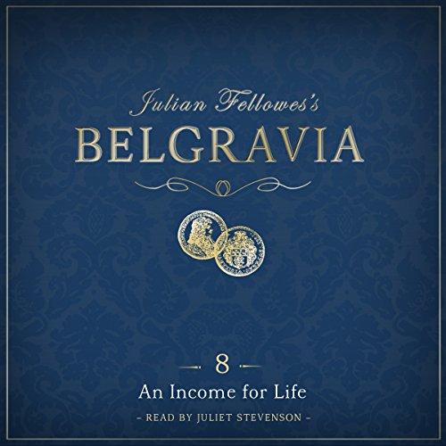 Julian Fellowes's Belgravia Episode 8 audiobook cover art