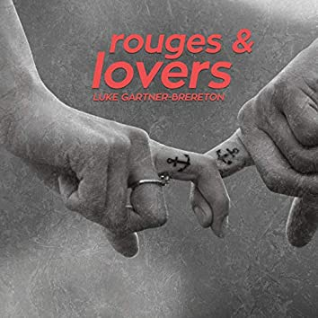 Rouges and Lovers