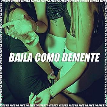 Baila Como Demente (Remix)