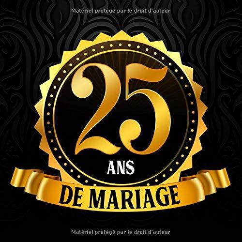 Le livre d'or des 25 ans de mariage pour noces d'argent