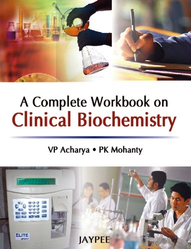A Complete Workbook On Clinical Biochemistry