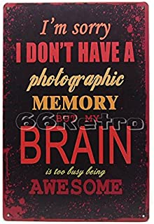 Brain is too busy being awesome, Vintage Tin Sign, Wall Decor By 66retro