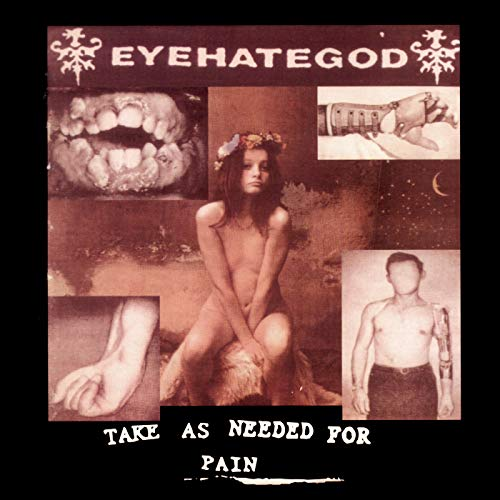 Take As Needed for Pain (Remastered Re-issue + Bonus Tracks) [Explicit]