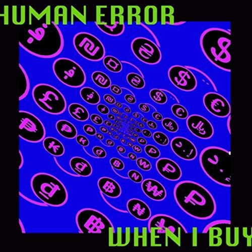 When I Buy (feat. Elliott Sharp, Chris Vine & Luthor Maggot)