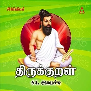 Thirukkural - Adhikaram 64 - Amaichu