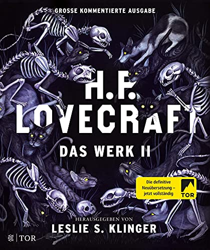 H. P. Lovecraft. Das Werk II: Große kommentierte Ausgabe