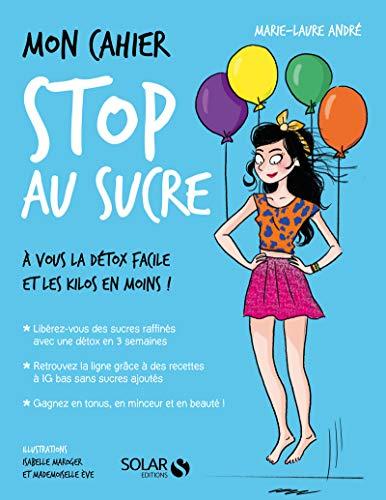 Mon cahier Stop au sucre (Broché)
