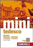Il mini di tedesco. Dizionario tedesco-italiano italiano-tedesco. Con Contenuto digitale (fornito elettronicamente)