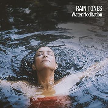 Rain Tones: Water Meditation