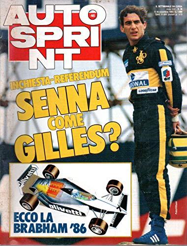 Autosprint 46 novembre 1985 Ayrton Senna come Gilles Villeneuve?