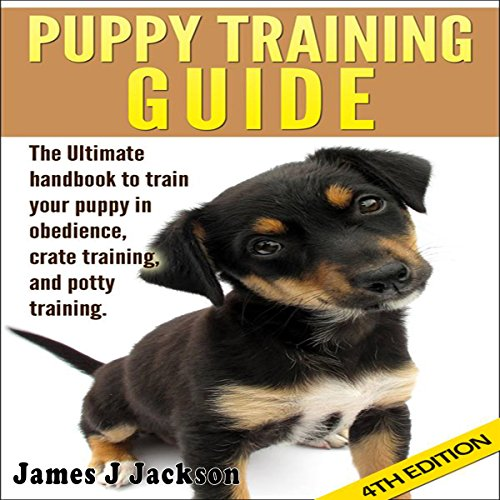 Puppy Training Guide 4th Edition audiobook cover art