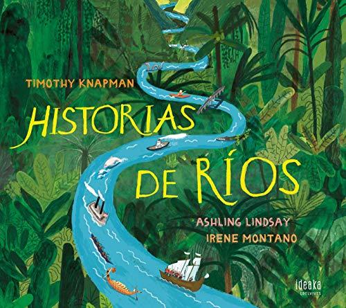 Historias de ríos (IDEAKA)