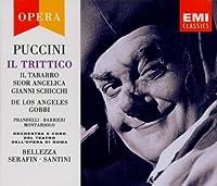 Puccini: Il Trittico (Il Tabarro/Suor Angelica/Gianni Schicchi)