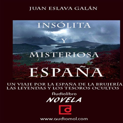 España insólita y misteriosa [Unusual and Mysterious Spain] cover art