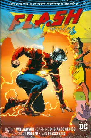 The Flash: The Rebirth Deluxe Edition Book 2 (Flash: Rebirth)