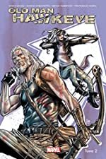 Old Man Hawkeye - Tome 02 d'Ethan Sacks