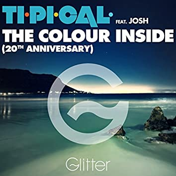 The Colour Inside (20Th Anniversary) [feat. Josh]
