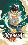 Radiant, Tome 1 par Valente