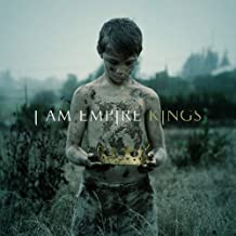 Kings by I Am Empire (2011-01-25)