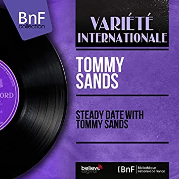 Steady Date with Tommy Sands (Mono Version)