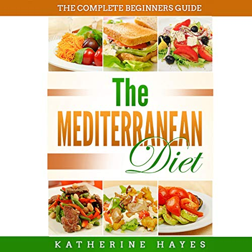 The Mediterranean Diet Plan for Beginners cover art