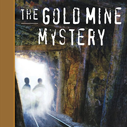 Tom and Ricky and the Gold Mine Mystery audiobook cover art