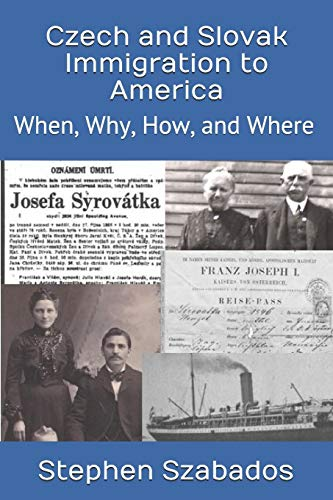 Compare Textbook Prices for Czech and Slovak Immigration to America: When, Why, How, and Where  ISBN 9781675651049 by Szabados, Stephen