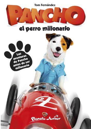 Pancho, el perro millonario: Narrativa (Varios)