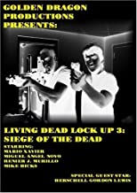 Living Dead Lock Up 3: Siege of the Dead by Miguel Angel Novo, Mike Hicks Mario Xavier