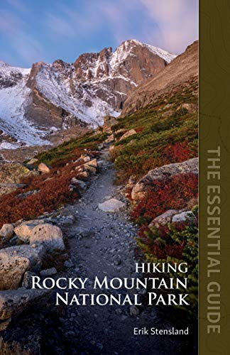 Compare Textbook Prices for Hiking Rocky Mountain National Park: The Essential Guide 1st Edition ISBN 9780996962681 by Stensland, Erik,Nyswander, Janna