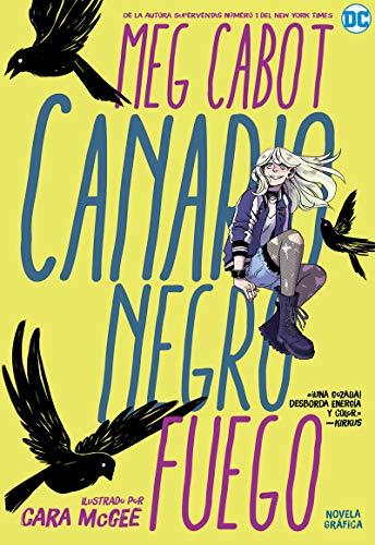 Canario Negro: Fuego (DC KIDS)