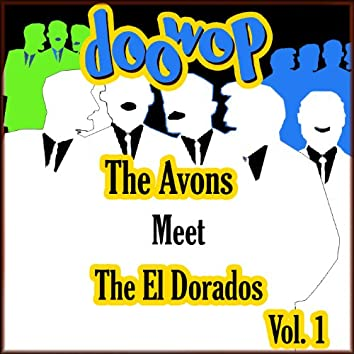 The Avons Meet the Cadilacs Doo Wop, Vol. 1