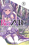 Re:Zero nº 09 : Empezar de cero en un mundo diferente. Volumen 9: Truth of Zero 6ª parte ) par Nagatsuki