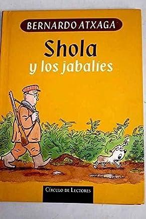 Shola y los jabalíes