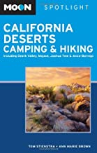 Moon Spotlight California Deserts Camping and Hiking: Including Death Valley, Mojave, Joshua Tree, and Anza-Borrego