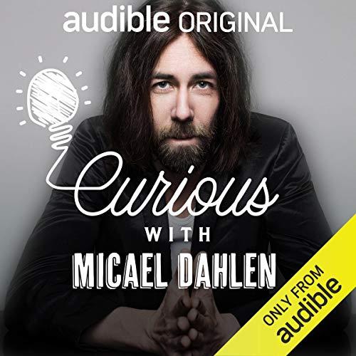 Page de couverture de Curious with Micael Dahlen