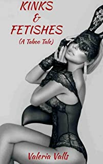 Kinks and fetishes: Taboo