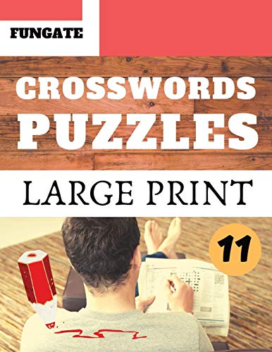 Crosswords Puzzles: Fungate large print crossword puzzle books for seniors | Classic Vol.11