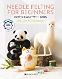 Needle Felting for Beginners: How to Sculpt with Wool