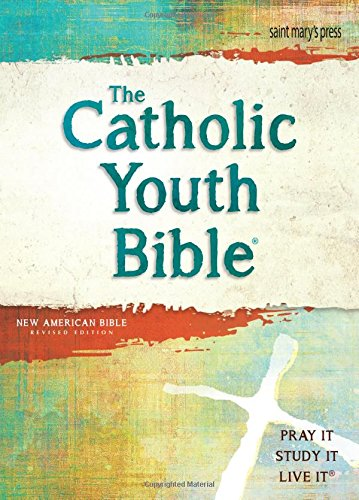 Compare Textbook Prices for The Catholic Youth Bible, , NABRE: New American Bible Revised Edition 4 Edition ISBN 9781599829227 by Saint Mary's Press
