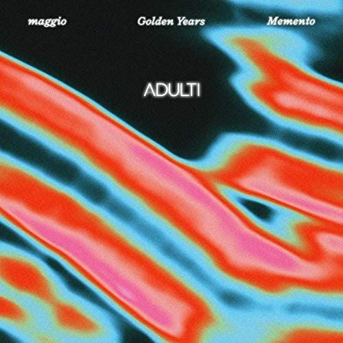 Golden Years & Maggio feat. Memento