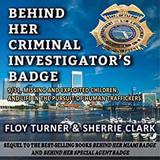 Behind Her Criminal Investigator's Badge audiobook cover art